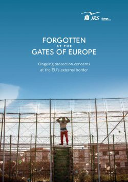 Cover of the report Forgotten at the Gates of Europe: Ongoing protection concerns at the EU's external border. A forced migrant clings to the fence that separates Morocco and the Spanish enclave of Melilla. Photo: Jesús Blasco